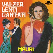 Play & Download Valzer lenti cantati by Sergio Mauri | Napster