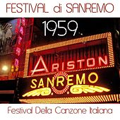 Play & Download Festival di sanremo 1959 (Festival della canzone italiana) by Various Artists | Napster