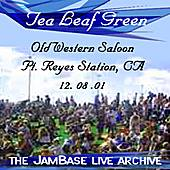 Play & Download 12-08-01 - Old Western Saloon - Pt. Reyes Station, CA by Tea Leaf Green | Napster