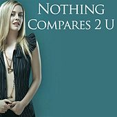 Play & Download Nothing Compares 2 U Compilation by Various Artists | Napster
