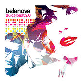 Dulce Beat 2.0 by Belanova