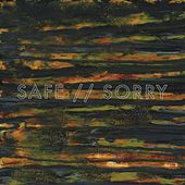 Safe//Sorry by Safe