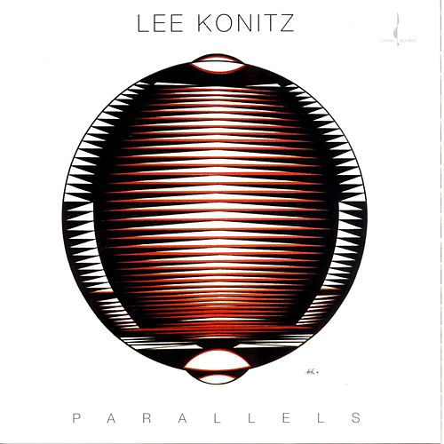 Play & Download Parallels by Lee Konitz | Napster