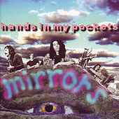 Play & Download Hands in My Pockets by Mirrors | Napster