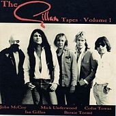 Play & Download The Gillan Tapes Vol. 1 by Ian Gillan | Napster