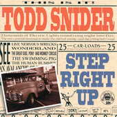 Play & Download Step Right Up by Todd Snider | Napster