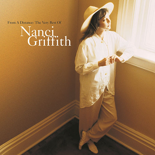 From A Distance: The Very Best Of by Nanci Griffith