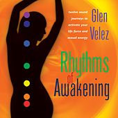 Rhythms Of Awakening by Glen Velez