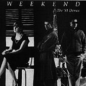 The '81 Demos by Weekend