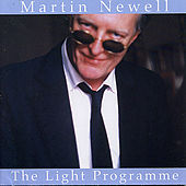 The Light Programme by Martin Newell