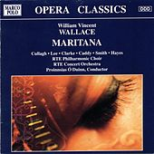 Play & Download Maritana by The RTE Philharmonic Choir | Napster