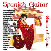 Play & Download Spanish Guitar: Music of Spain by Various Artists | Napster
