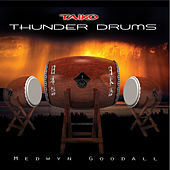Thunder Drums (Taiko) by Medwyn Goodall