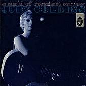 Play & Download A Maid Of Constant Sorrow by Judy Collins | Napster