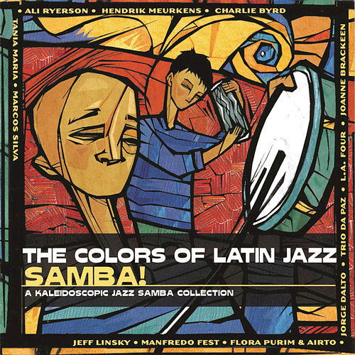 Play & Download Colors Of Latin Jazz:Samba by Tania Maria | Napster
