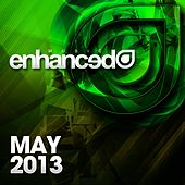 Play & Download Enhanced Music: May 2013 - EP by Various Artists | Napster