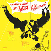 Play & Download Jazz At The Philharmonic 1949 by Charlie Parker | Napster
