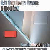 If Any Heart Errors - Single by Burak Harsitlioglu