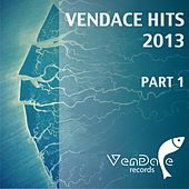 Play & Download Vendace Hits 2013 - Part One - EP by Various Artists | Napster