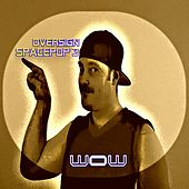 Play & Download Spacepop 3 Oversign by WOW | Napster