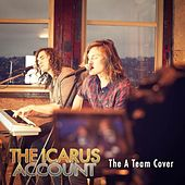 Play & Download A Team by The Icarus Account | Napster