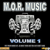 Play & Download M.O.R. Music Volume 1 by Various Artists | Napster