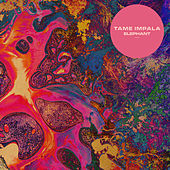 Play & Download Elephant by Tame Impala | Napster