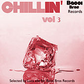Play & Download Chillin' - Vol. 3 (Selected By Luca Elle) by Various Artists | Napster