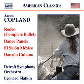 Play & Download Copland: Rodeo - Dance Panels - El Salón México - Danzón Cubano by Detroit Symphony Orchestra | Napster