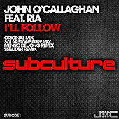 Play & Download I'll Follow by John O'Callaghan | Napster