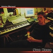 Play & Download Sue Ecco by Antoine Marsaud | Napster