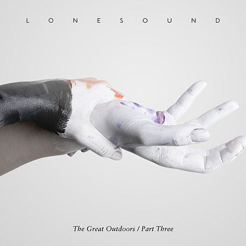 The Great Outdoors, Pt. 3 (EP) by Lonesound