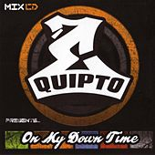 On My Down Time by Equipto