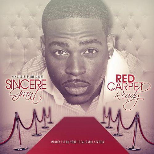 Red Carpet Ready by Sincere Grant