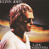 Play & Download Lady Samantha by Elton John | Napster