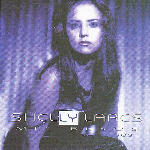 Play & Download Mil Besos by Shelly Lares | Napster
