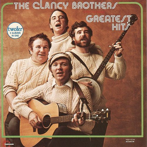 Greatest Hits by The Clancy Brothers