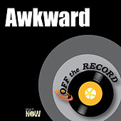 Awkward by Off the Record