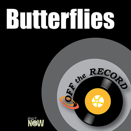 Play & Download Butterflies by Off the Record | Napster