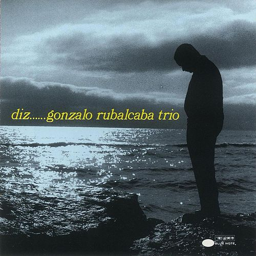 Play & Download Diz by Gonzalo Rubalcaba | Napster