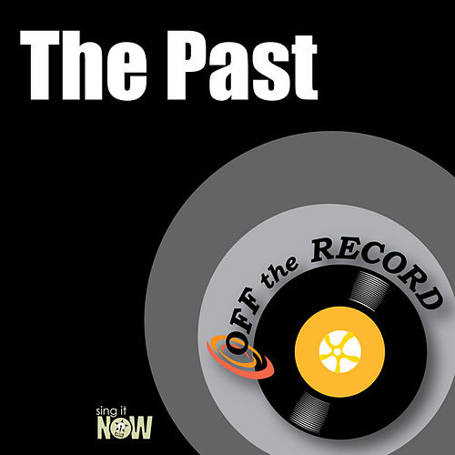 Play & Download The Past by Off the Record | Napster