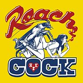 Play & Download Roach Cock by Hanni El Khatib | Napster