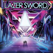 Play & Download Lazer Sword by Lazer Sword | Napster