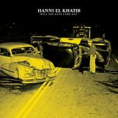 Play & Download Will The Guns Come Out by Hanni El Khatib | Napster