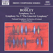 Play & Download BODLEY: Symphonies Nos. 4 and 5 by Ireland National Symphony Orchestra | Napster