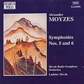 MOYZES: Symphonies Nos. 5 and 6 by Slovak Radio Symphony Orchestra