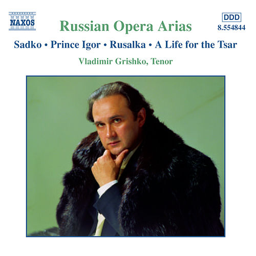 RUSSIAN OPERA ARIAS, Vol. 2 by Vladimir Grishko