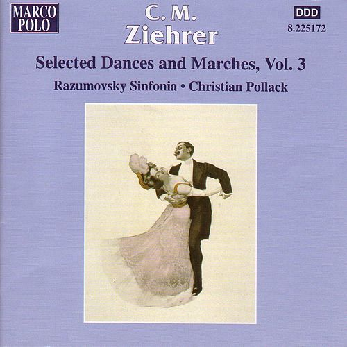 ZIEHRER: Selected Dances and Marches, Vol. 3 by Razumovsky Symphony Orchestra