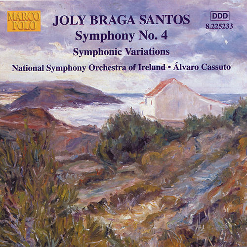Play & Download BRAGA SANTOS: Symphony No. 4 / Symphonic Variations by Ireland National Symphony Orchestra | Napster