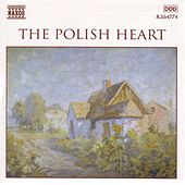 Play & Download The Polish Heart by Various Artists | Napster